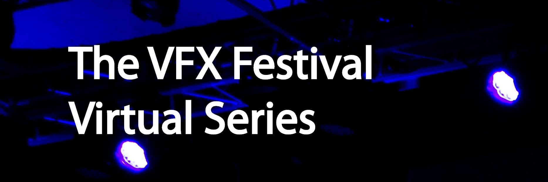 vfx festival virtual series